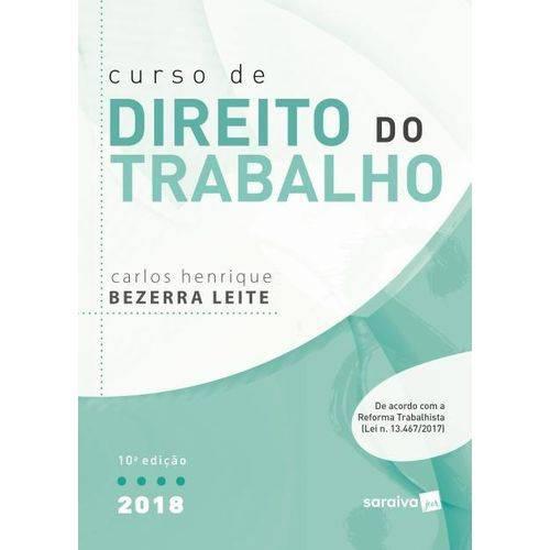 Curso de Direito do Trabalho - 10ª Ed. 2018