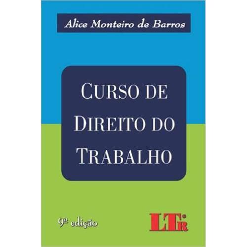 Curso de Direito do Trabalho - 9 Ed