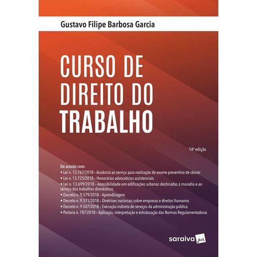 Curso de Direito do Trabalho - Garcia - Saraiva