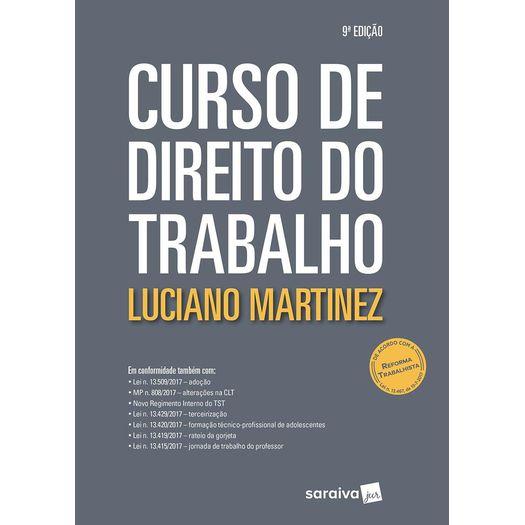 Curso de Direito do Trabalho - Saraiva - 9 Ed