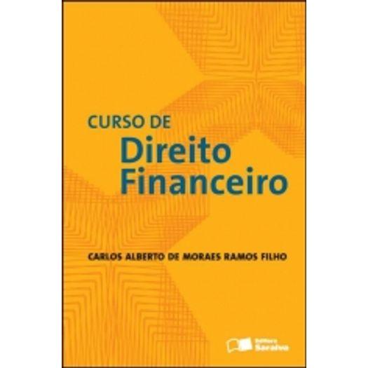 Curso de Direito Financeiro - Saraiva