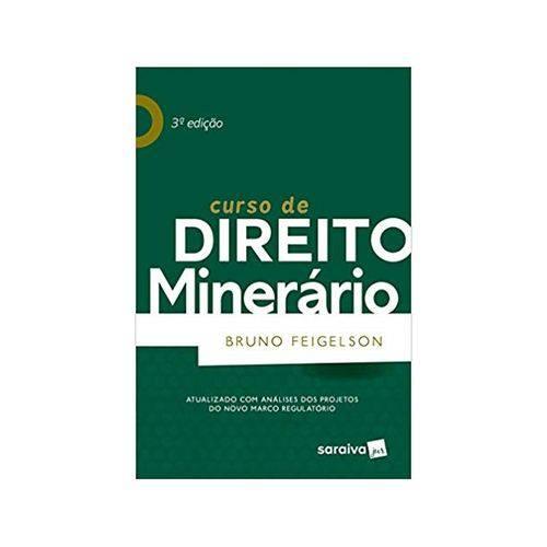 Curso de Direito Minerário 3ªed. - Saraiva