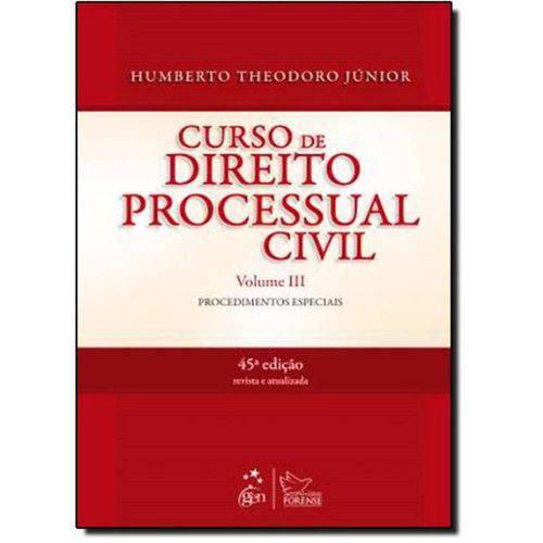 Curso de Direito Processual Civil - Vol. 3 - 45ª Ed. 2013
