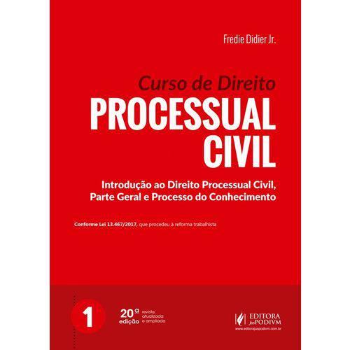Curso de Direito Processual Civil - Volume 1 - (2018)