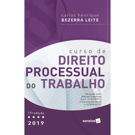 Curso de Direito Processual do Trabalho - Saraiva