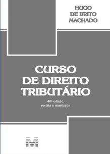 Curso de Direito Tributário (2019)