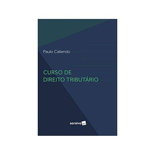 Curso de Direito Tributário 1ªed. - Saraiva