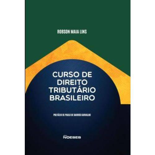 Curso de Direito Tributario Brasileiro