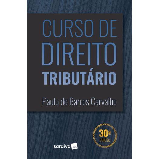 Curso de Direito Tributario - Carvalho - Saraiva