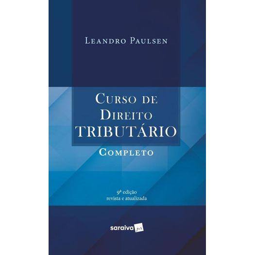Curso de Direito Tributario Completo - Saraiva - 9 Ed
