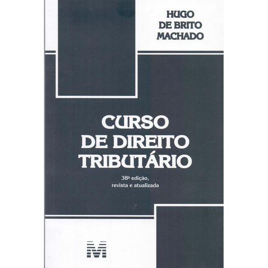 Curso de Direito Tributario - Malheiros - 38 Ed