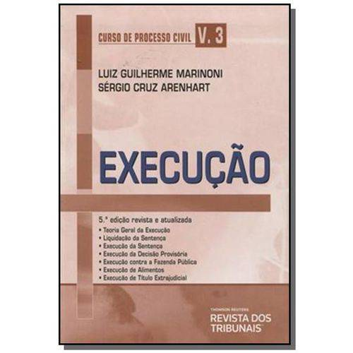 Curso de Processo Civil: Execucao - Vol.3 03