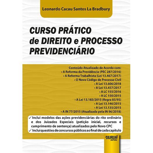 Curso Pratico de Direito e Processo Previdenciario - Jurua