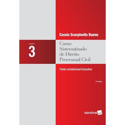 Curso Sistematizado de Direito Processual Civil 3 - Saraiva