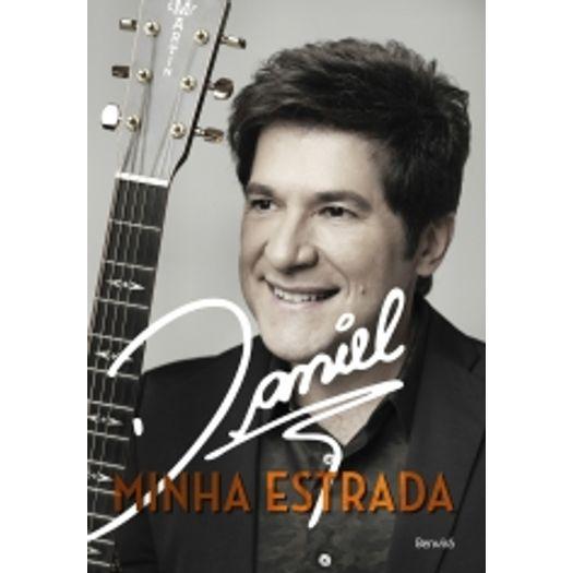 Daniel - Minha Estrada - Benvira