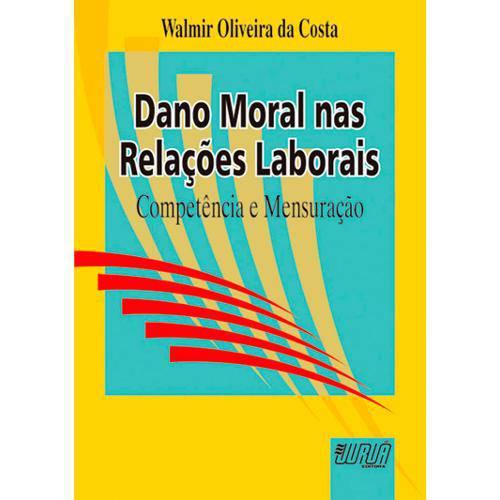 Dano Moral Nas Relações Laborais