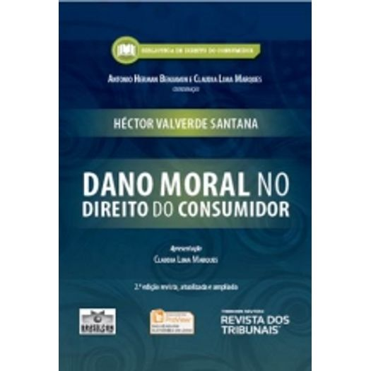 Dano Moral no Direito do Consumidor - Rt - 2 Ed