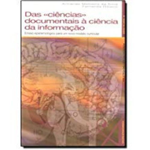 Das Ciências Documentais à Ciência da Informação
