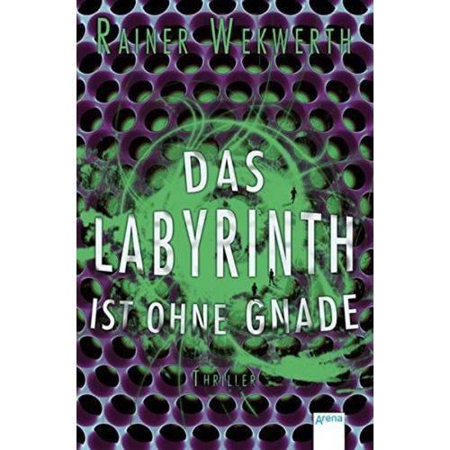 Das Labyrinth Ist Ohne Gnade 3