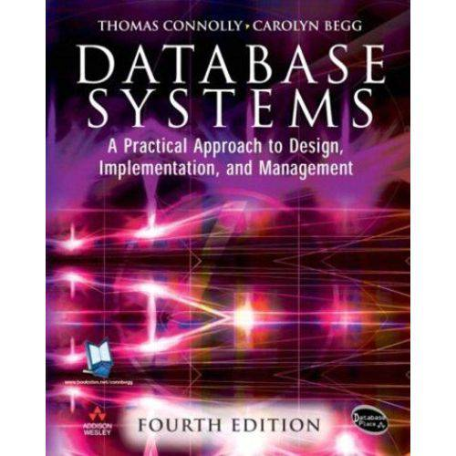Database Systems - a Practical Approach To Design, - Thomas Connolly