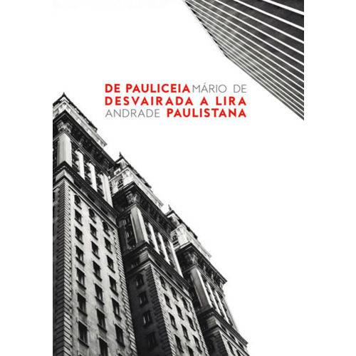 De Pauliceia Desvairada a Lira Paulistana