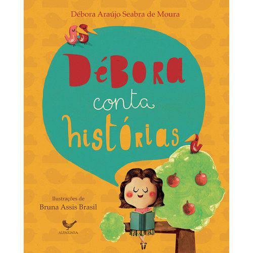 Débora Conta Histórias 1ª Ed.