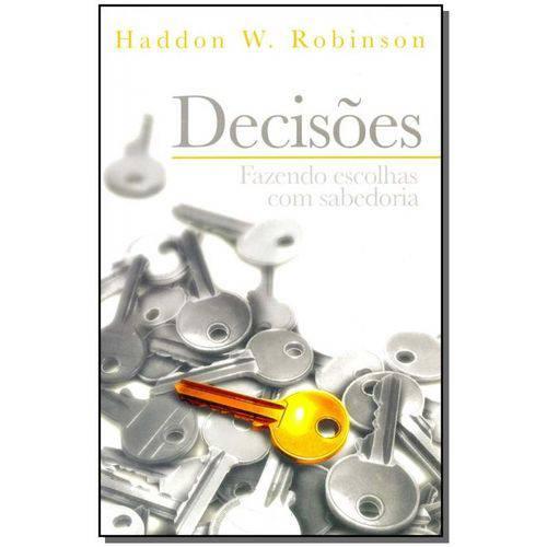 Decisoes - Fazendo Escolhas com Sabedoria
