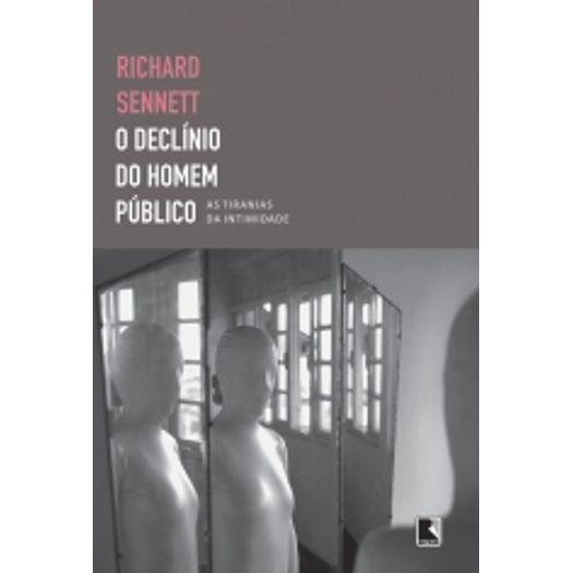 Declinio do Homem Publico, o - Record
