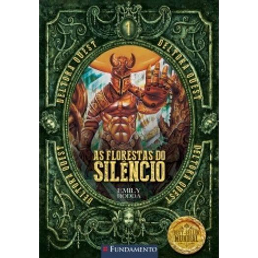Deltora Quest 1 - as Florestas do Silencio - Fundamento