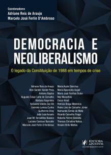 Democracia e Neoliberalismo: o Legado da Constituição de 1988 em Tempos de Crise (2018)