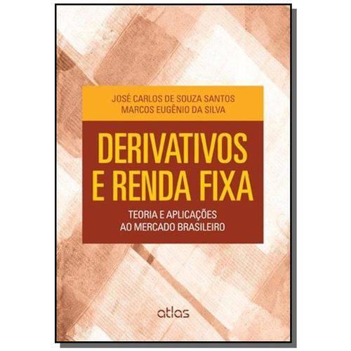 Derivativos e Renda Fixa: Teoria e Aplicacoes ao M