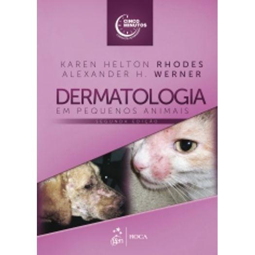 Dermatologia em Pequenos Animais - Roca