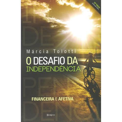 Desafio da Independência, O: Financeira e Afetiva