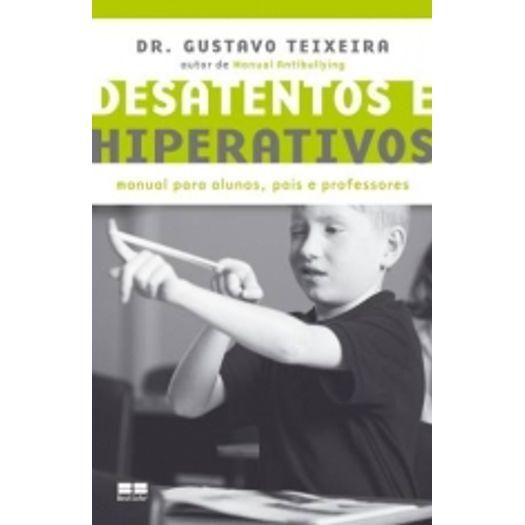 Desatentos e Hiperativos - Best Seller
