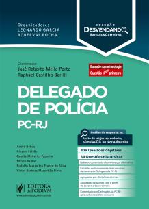Desvendando Bancas e Carreiras - Delegado de Polícia PC-RJ (2019)