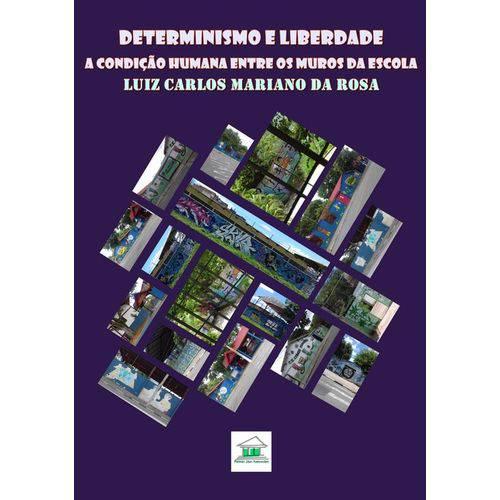 Determinismo e Liberdade