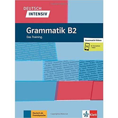 Deutsch Intensiv Grammatik B2: das Training. . Buch + Online