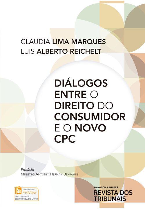 Diálogos Entre o Direito do Consumidor e o Novo CPC - 1ª Edição