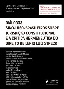 Diálogos Sino-luso-brasileiros Sobre Jurisdição Constitucional e a Crítica Hermenêutica do Direito de Lenio Luiz Streck(2018)