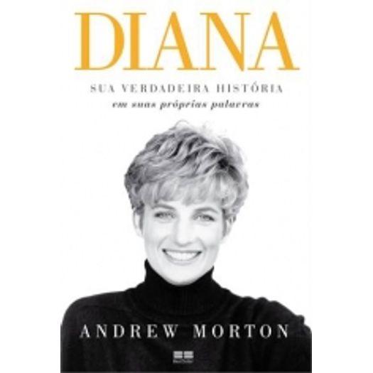 Diana - Sua Verdadeira Historia em Suas Proprias Palavras - Best Seller