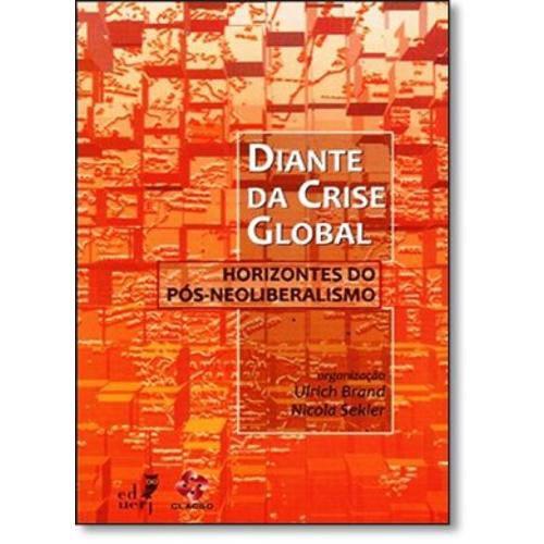 Diante da Crise Global: Horizontes do Pós-neoliberalismo