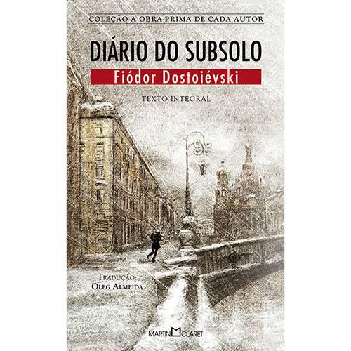 Diário do Subsolo - Coleção a Obra-Prima de Cada Autor