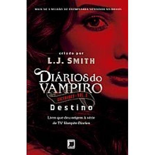 Diarios do Vampiro - Cacadores Vol 3 - Destino - Record