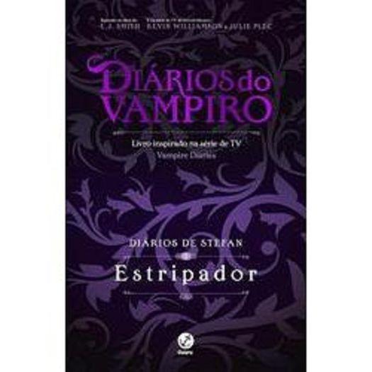 Diarios do Vampiro - Diarios de Stefan - Estripador - Vol 4 - Galera