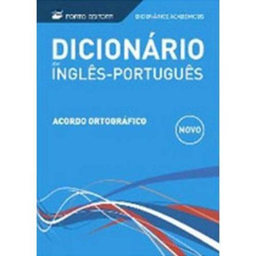 Dicionário Acadêmico Inglês Português - Novo Acordo Ortográfico