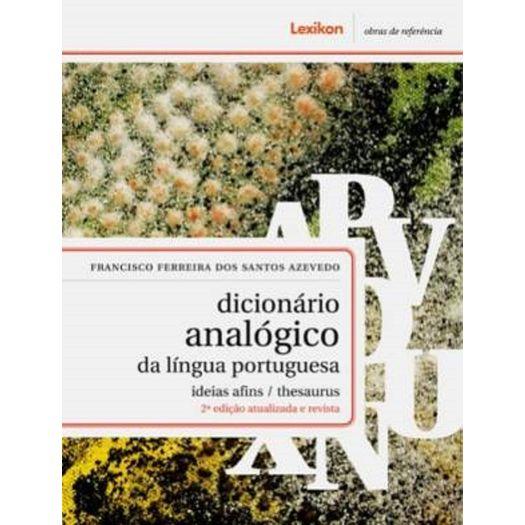 Dicionario Analogico da Lingua Portuguesa - Lexikon - 2 Ed