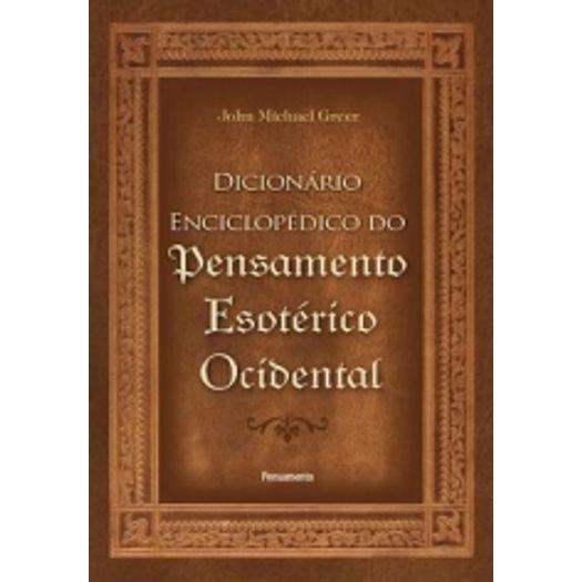 Dicionario Enciclopedico do Pensamento Esoterico Ocidental - Pensamento