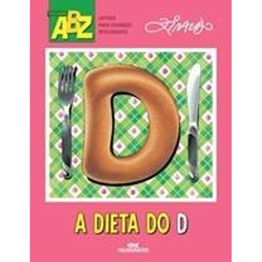 Dieta do D, a - Melhoramentos