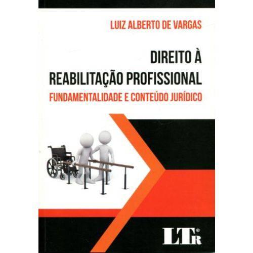 Direito à Reabilitação Profissional - Fundamentalidade e Conteúdo Jurídico