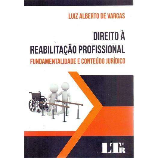 Direito a Reabilitacao Profissional - Ltr